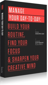 Manage Your Day-to-Day from 99u